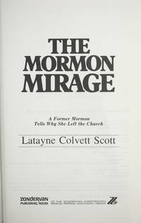 THE MORMON MIRAGE