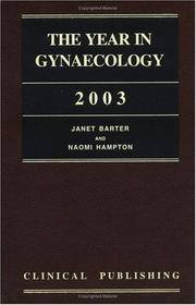 THE YEAR IN GYNAECOLOGY 2003