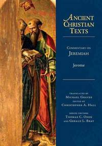 Commentary on Jeremiah (Ancient Christian Texts)