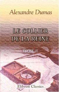 image of Le Collier de la Reine: Tome 2 (French Edition)