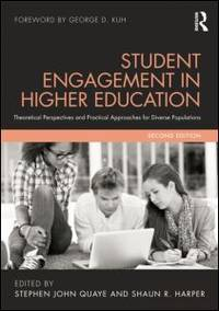 Student Engagement in Higher Education: Theoretical Perspectives and Practical Approaches for...