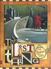 The Lost Thing *Signed & Stamped 1st US H/C*