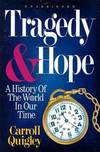 image of Tragedy & Hope: A History of the World in Our Time (Unabridged) (and)