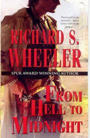 From Hell To Midnight by  Richard S Wheeler - Paperback - 2006-04-01 - from Kayleighbug Books and Biblio.com