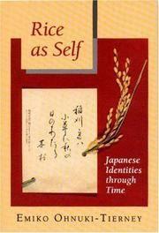 Rice as Self Japanese Identities through Time (Princeton Paperbacks)
