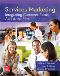 Services Marketing: Integrating Customer Focus Across the Firm by Valarie Zeithaml - Hardcover - 7th - 2017-03 - from textbookforyou (SKU: 335)