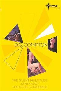D.G. Compton SF Gateway Omnibus (SF Gateway Omnibuses)