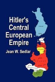 HITLER'S CENTRAL EUROPEAN EMPIRE 1938-1945