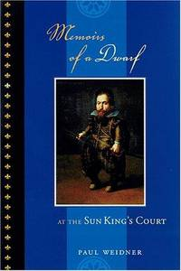 Memoirs of a Dwarf at the Sun King's Court