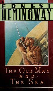 The Old Man and the Sea (A Scribner Classic) by Hemingway, Ernest