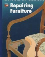 image of Repairing Furniture (Home Repair and Improvement (Updated Series))