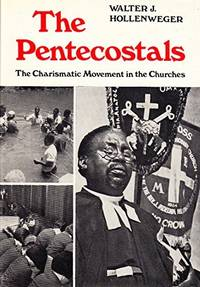 THE PENTECOSTALS : The Charismatic Movement in the Churches