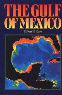 THE GULF OF MEXICO: A TREASURY OF RESOURCES IN THE AMERICAN MEDITERRANEAN