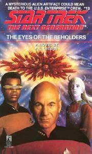 He Eyes of the Beholders (Star Trek: The Next Generation #13)