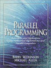 Parallel Programming: Techniques and Applications Using Networked Workstations and Parallel Computers by Barry Wilkinson; Michael Allen - Paperback - 1998-08-12 - from Ergodebooks and Biblio.com