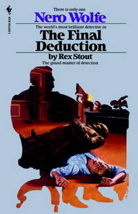 The Final Deduction (Nero Wolfe Mysteries)