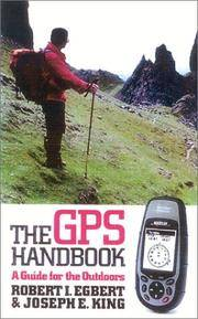 THE GPS HANDBOOK A Guide for the Outdoors