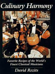 Culinary Harmony: Favorite Recipes of the World's Finest Classical Musicians (Signed)