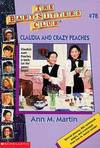 image of Claudia and Crazy Peaches (Baby-sitters Club)
