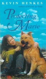 Protecting Marie (Turtleback School & Library Binding Edition)
