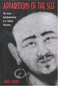 image of Apparitions of the Self: The Secret Autobiographies of a Tibetan Visionary
