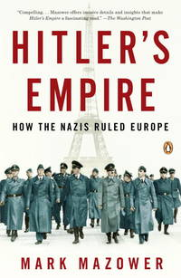 image of Hitler's Empire: How the Nazis Ruled Europe