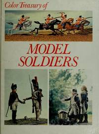 Model Soldiers: Armies in Miniature