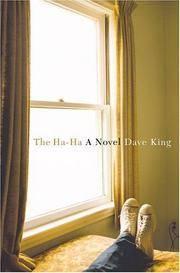 The Ha-Ha: A Novel
