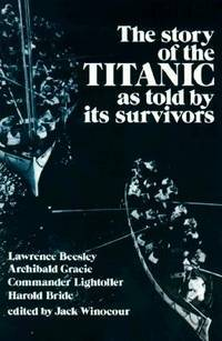 The Story of the Titanic as Told By Its Survivors