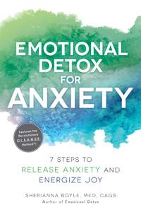 EMOTIONAL DETOX FOR ANXIETY: 7 Steps To Release Anxiety & Energize Joy