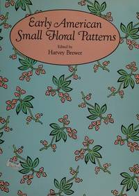Early American Small Floral Patterns (Dover Pictorial Archive Series)