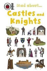 Ladybird Mini Mad About Castles and Knights