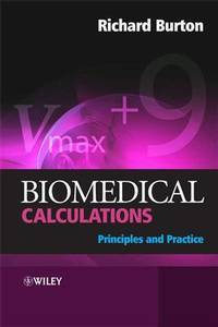 Biomedical Calculations: Principles and Practice