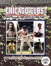 Chicago Cubs: Seasons at the Summit by  Warren Wilbert  - Paperback  - Signed First Edition  - 1997  - from ArchersBooks.com (SKU: 22123)