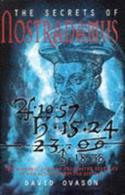 The Secrets of Nostradamus: The Medieval Code of the Master Revealed in the Age of Computer Science