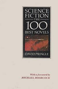 SCIENCE FICTION: THE 100 BEST NOVELS. An English Language Selection, 1949 - 1984.