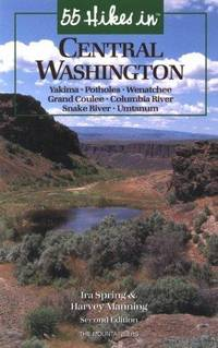 55 Hikes In Central Washington