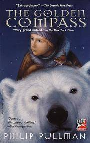 The Golden Compass (His Dark Materials, Book 1)
