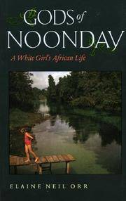 Gods of Noonday: A White Girl's African Life