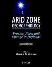 image of Arid Zone Geomorphology: Process, Form and Change in Drylands