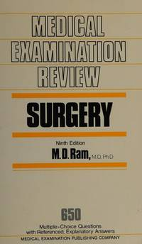 Surgery: 650 Multiple-Choice Questions With Referenced, Explanatory Answers (Medical Examination...
