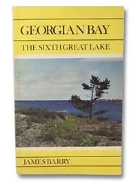 Georgian Bay - The Sixth Great Lake