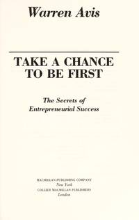 Take a Chance to Be First.