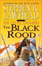 Black rood - 2 the celtic crusades by  stephen lawhead - Paperback - from Sixth Chamber Used Books/Fox Den Books (SKU: 1053760)