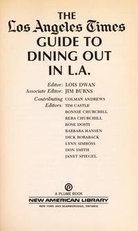 L.A. Times Guide to Dining Dwan, Lois