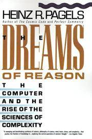 The Dreams of Reason. The Computer and the Rise of the Sciences of Complexity