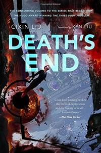 DEATHS END by LIU CIXIN