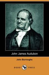image of John James Audubon (Dodo Press)