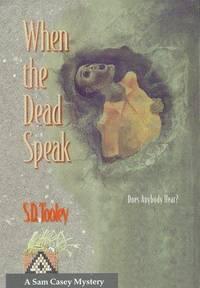 When The Dead Speak (Sam Casey Mystery)
