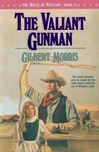 The Valiant Gunman (The House of Winslow #14)